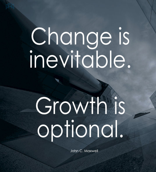 marqui-management-change-is-inevitable-growth-is-optional-motivational-quote-business-growth-corporate-funding